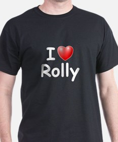 I Love Rolly (W) T-Shirt