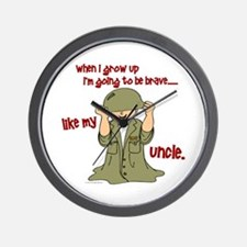 Brave Like My Uncle 1 Wall Clock