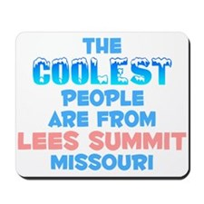 Coolest: Lees Summit, MO Mousepad