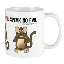 Hear no evil, see no evil.. Small Mugs