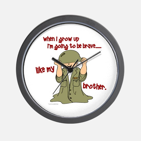 Brave Like My Brother 1 Wall Clock