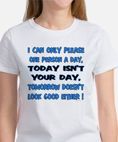 I can only please... Women's T-Shirt