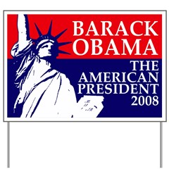 The American President Yard Sign