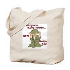 Brave Like My Brother-In-Law 1 Tote Bag