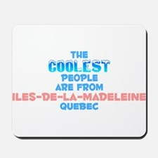 Coolest: Iles-de-la-Mad, QC Mousepad