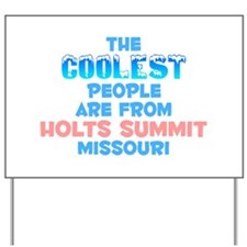 Coolest: Holts Summit, MO Yard Sign