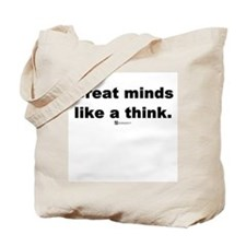 Great minds like a think -  Tote Bag