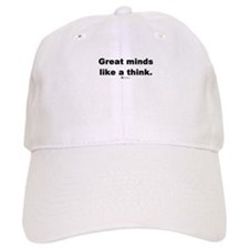 Great minds like a think - Baseball Cap