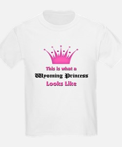 This is what a Wyoming Princess Looks Like T-Shirt