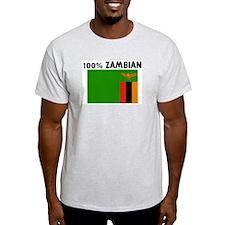 100 PERCENT ZAMBIAN T-Shirt