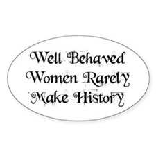 Well Behaved Bumper Stickers