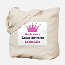 This is what a Texas Princess Looks Like Tote Bag