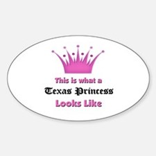 This is what a Texas Princess Looks Like Decal