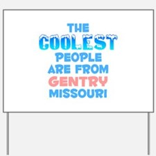 Coolest: Gentry, MO Yard Sign