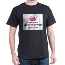 This is what a Montana Princess Looks Like T-Shirt