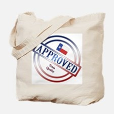 Texas Quality Approved Stamp Tote Bag