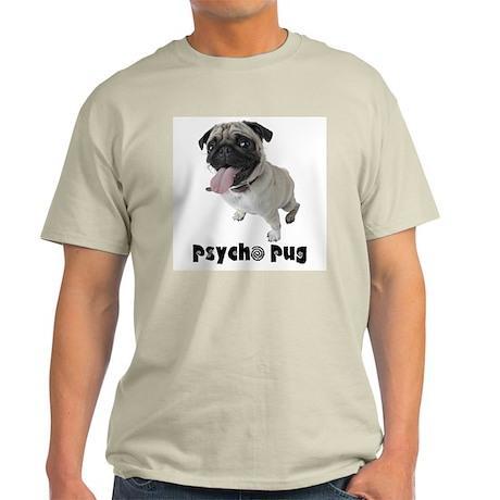 Psycho Pug Light T-Shirt