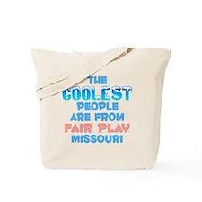 Coolest: Fair Play, MO Tote Bag