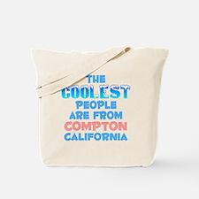 Coolest: Compton, CA Tote Bag