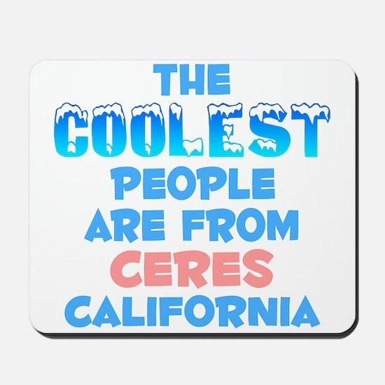 Coolest: Ceres, CA Mousepad