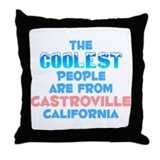 Coolest: Castroville, CA Throw Pillow