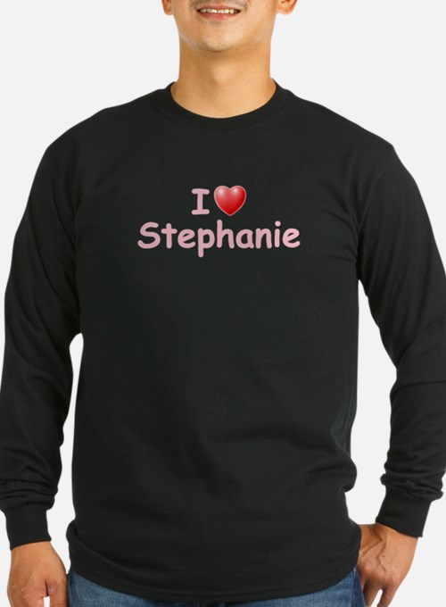 I Love Stephanie (P) T