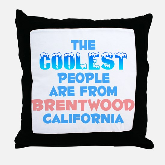 Coolest: Brentwood, CA Throw Pillow