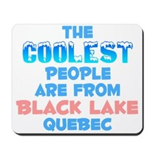 Coolest: Black Lake, QC Mousepad