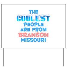 Coolest: Branson, MO Yard Sign