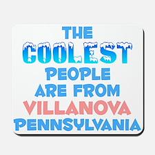 Coolest: Villanova, PA Mousepad