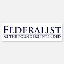 Federalist Bumper Bumper Bumper Sticker