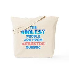 Coolest: Asbestos, QC Tote Bag