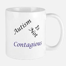 Autism Is Not Contagious Mug