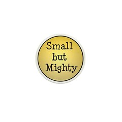 small but mighty Mini Button (10 pack)