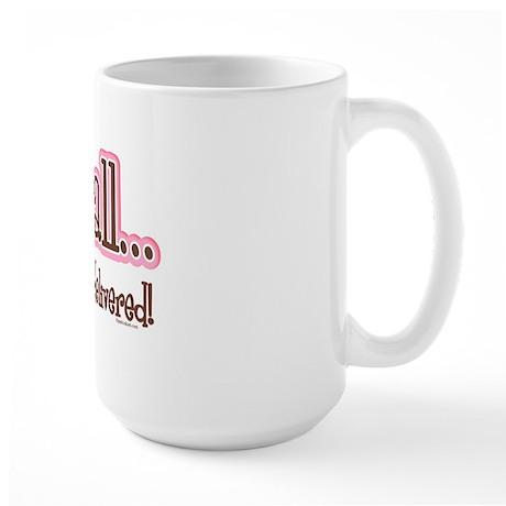 Want It All Delivered Large Mug