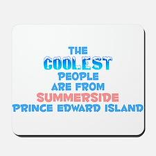 Coolest: Summerside, PE Mousepad