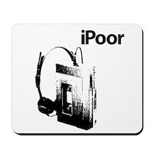 iPoor Mousepad