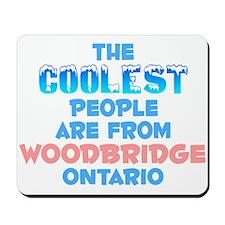 Coolest: Woodbridge, ON Mousepad