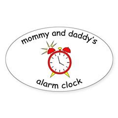 Mommy's Alarm Clock Oval Decal