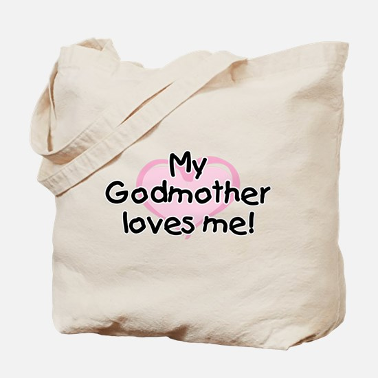 My Godmother loves me (pk) Tote Bag