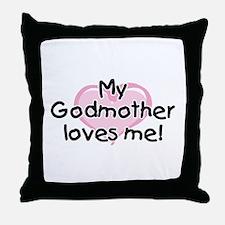 My Godmother loves me (pk) Throw Pillow