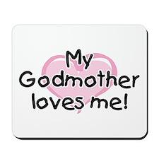 My Godmother loves me (pk) Mousepad