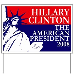 Hillary Clinton: President Yard Sign
