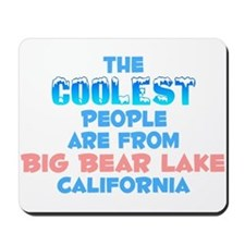 Coolest: Big Bear Lake, CA Mousepad