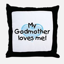 My Godmother loves me (bl) Throw Pillow