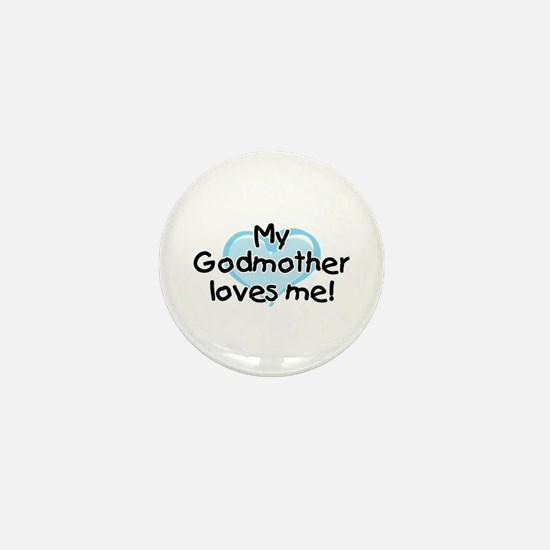 My Godmother loves me (bl) Mini Button
