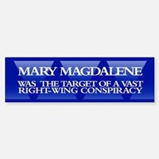 MARY MAGDALENE Bumper Bumper Bumper Sticker