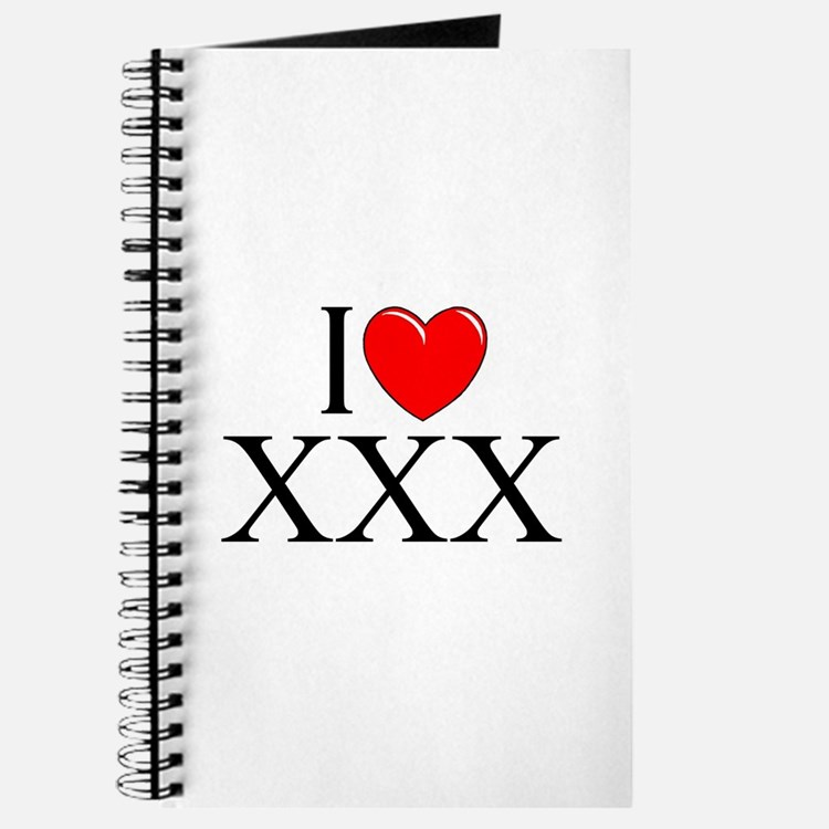 """I Love (Heart) XXX"" Journal"