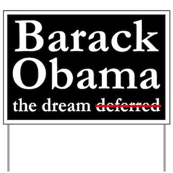 Barack Obama: The Dream Yard Sign