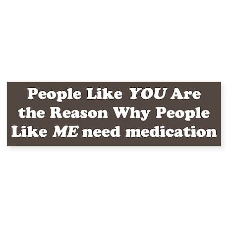 Medication Bumper Sticker